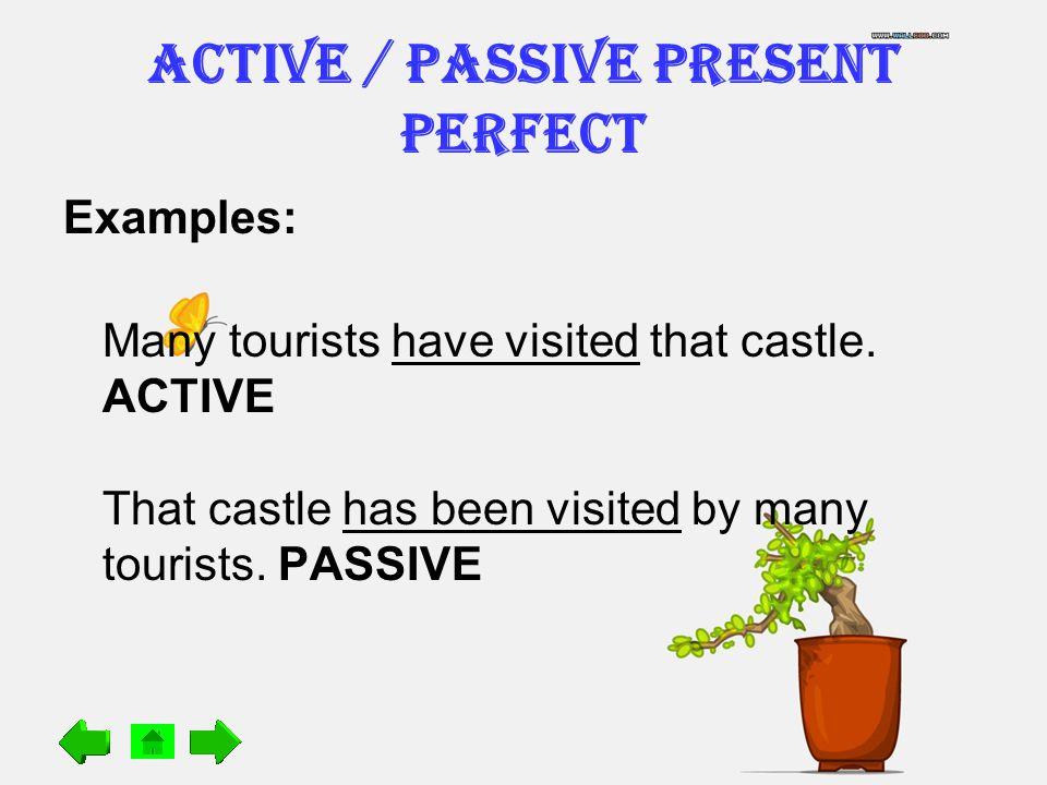 ACTIVE / PASSIVE Present Perfect