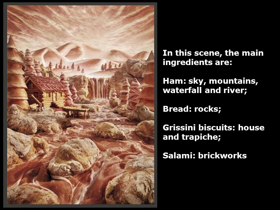 In this scene, the main ingredients are: Ham: sky, mountains, waterfall and river; Bread: rocks;