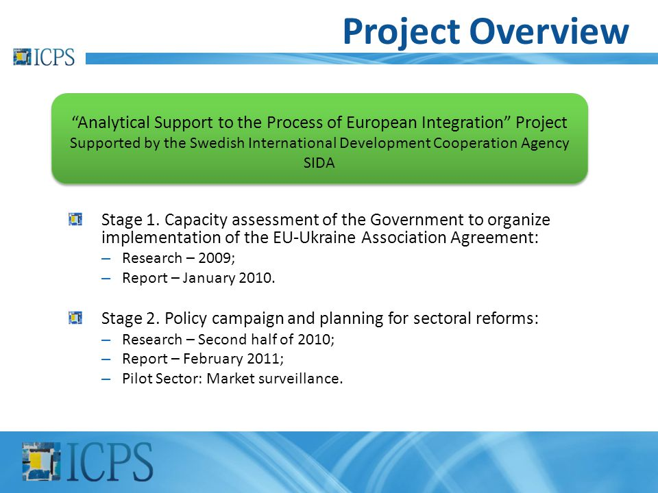 Analytical Support to the Process of European Integration Project