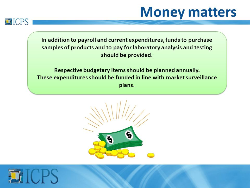 Respective budgetary items should be planned annually.