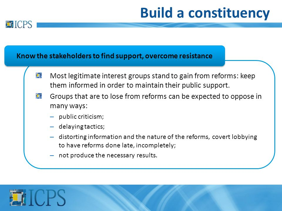 Know the stakeholders to find support, overcome resistance