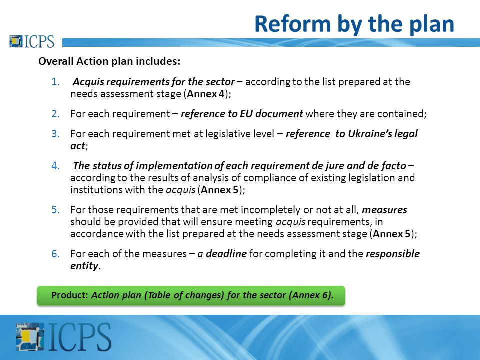 Reform by the plan Overall Action plan includes: