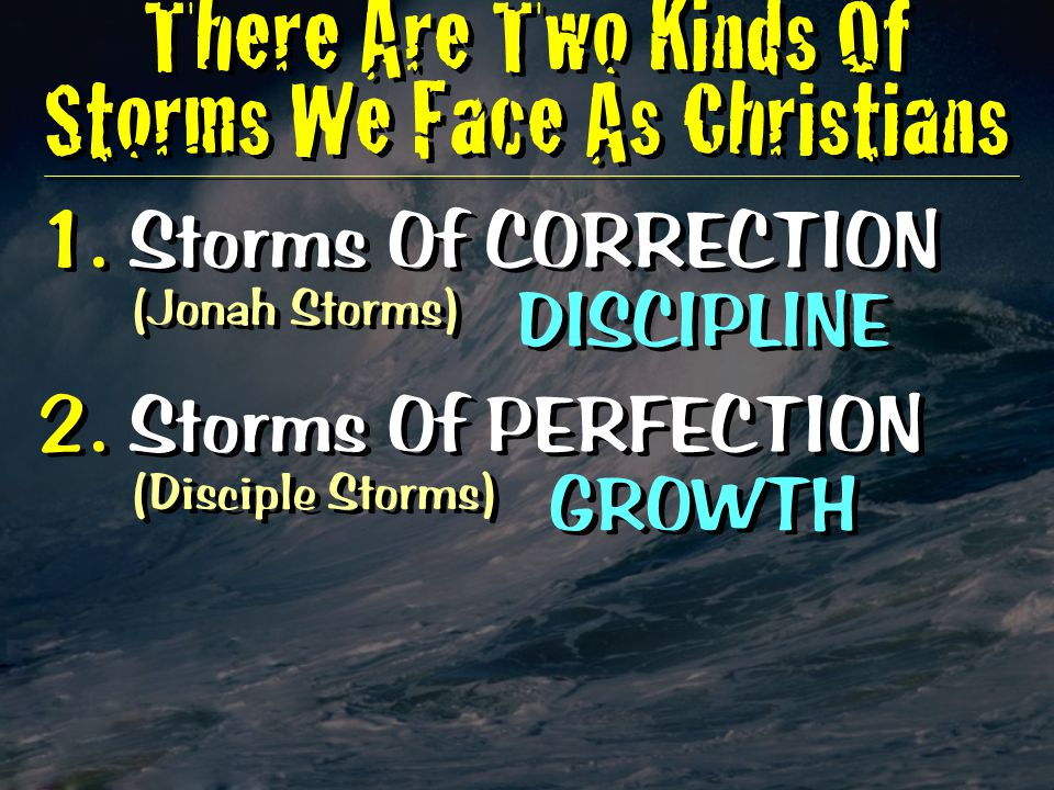 There Are Two Kinds Of Storms We Face As Christians