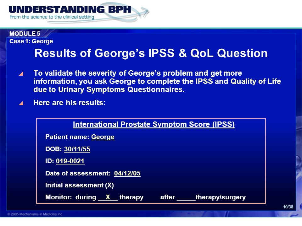 Results of George's IPSS & QoL Question