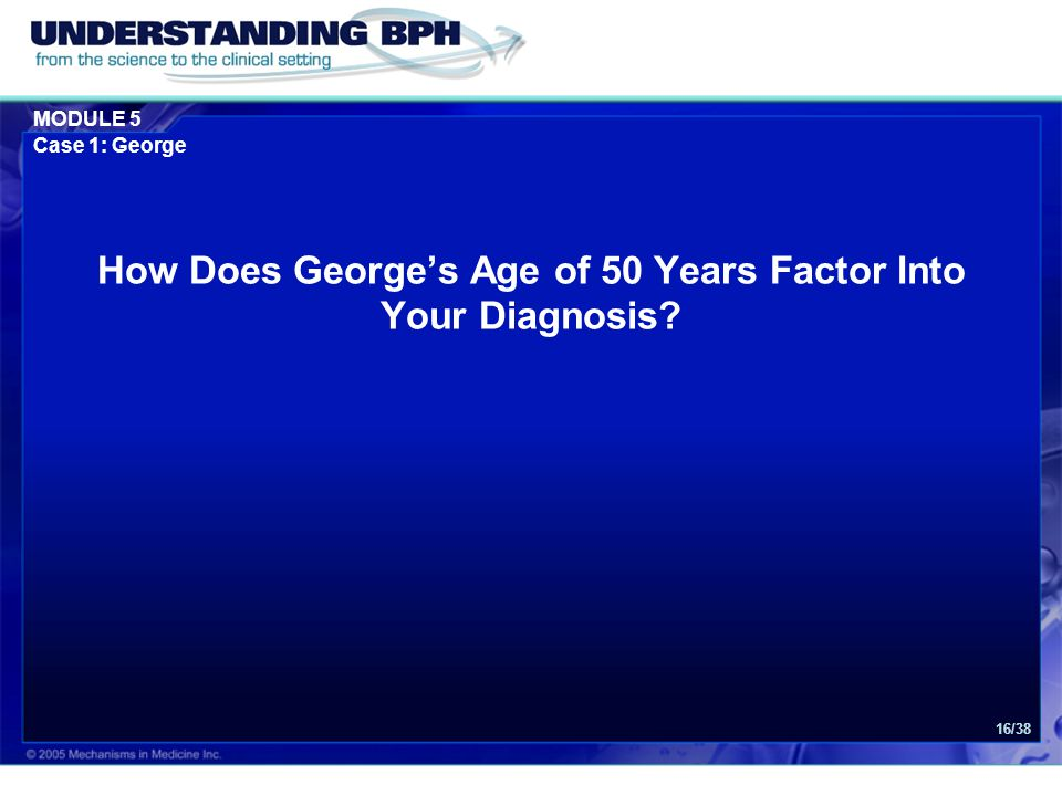 How Does George's Age of 50 Years Factor Into Your Diagnosis
