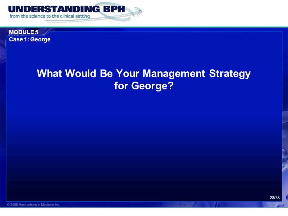 What Would Be Your Management Strategy for George