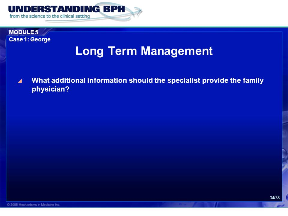 Long Term Management What additional information should the specialist provide the family physician