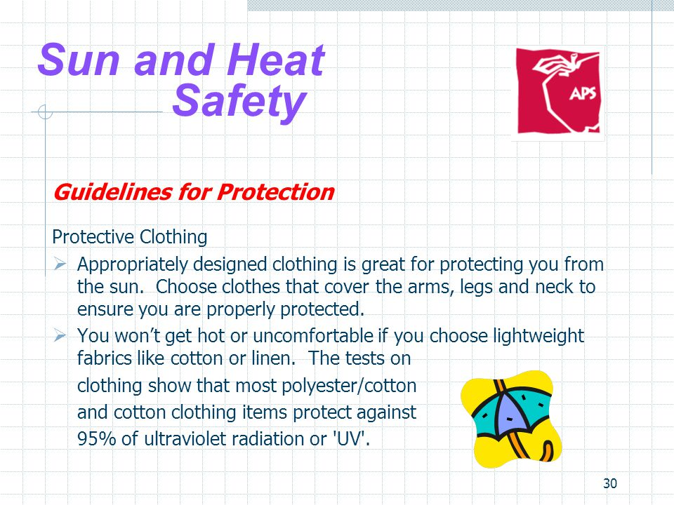 Sun and Heat Safety Guidelines for Protection Protective Clothing