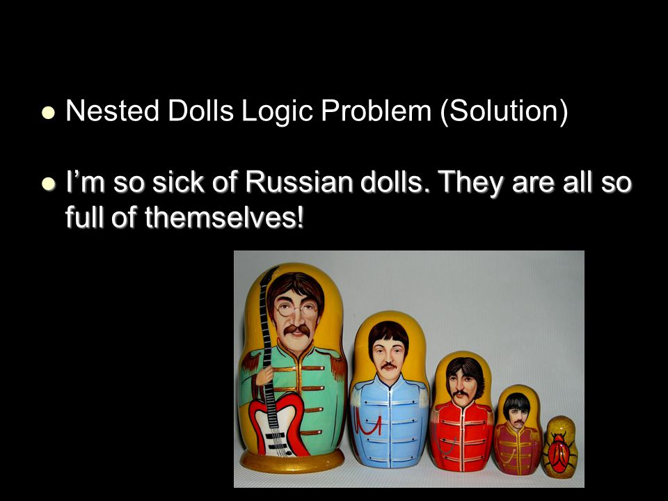 Nested Dolls Logic Problem (Solution)