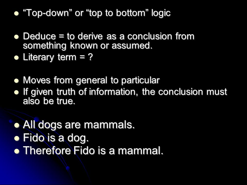 Therefore Fido is a mammal.