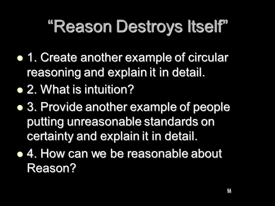 Reason Destroys Itself