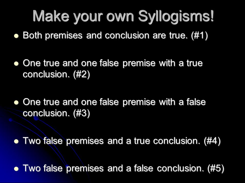 Make your own Syllogisms!