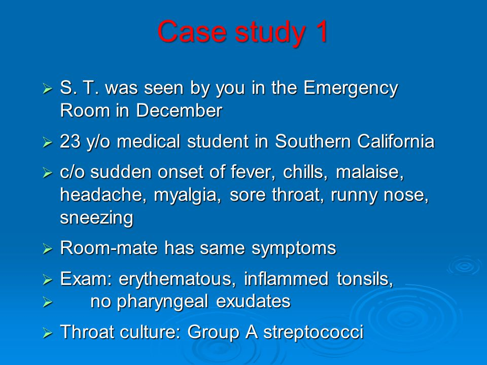 Case study 1 S. T. was seen by you in the Emergency Room in December