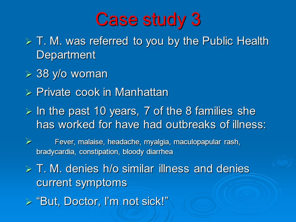 Case study 3 T. M. was referred to you by the Public Health Department