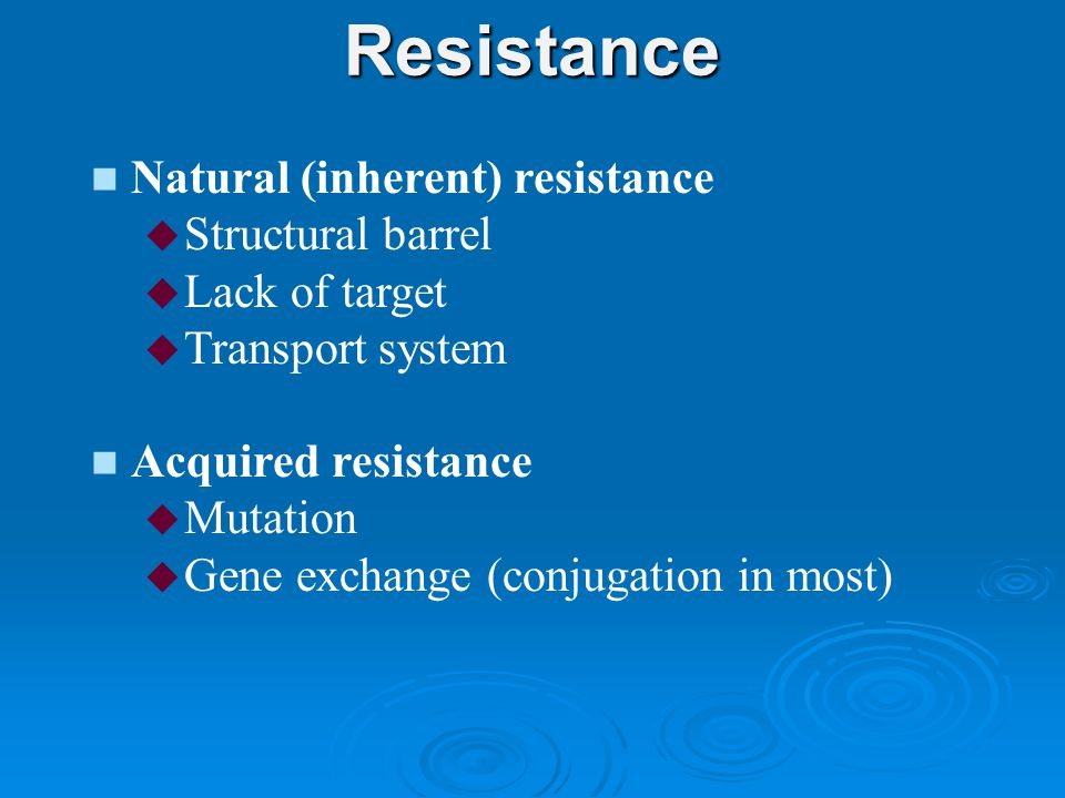Resistance Natural (inherent) resistance Structural barrel