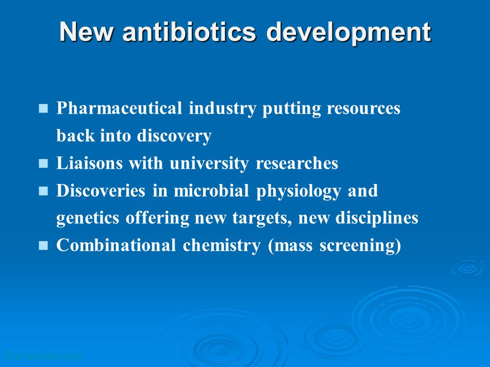 New antibiotics development
