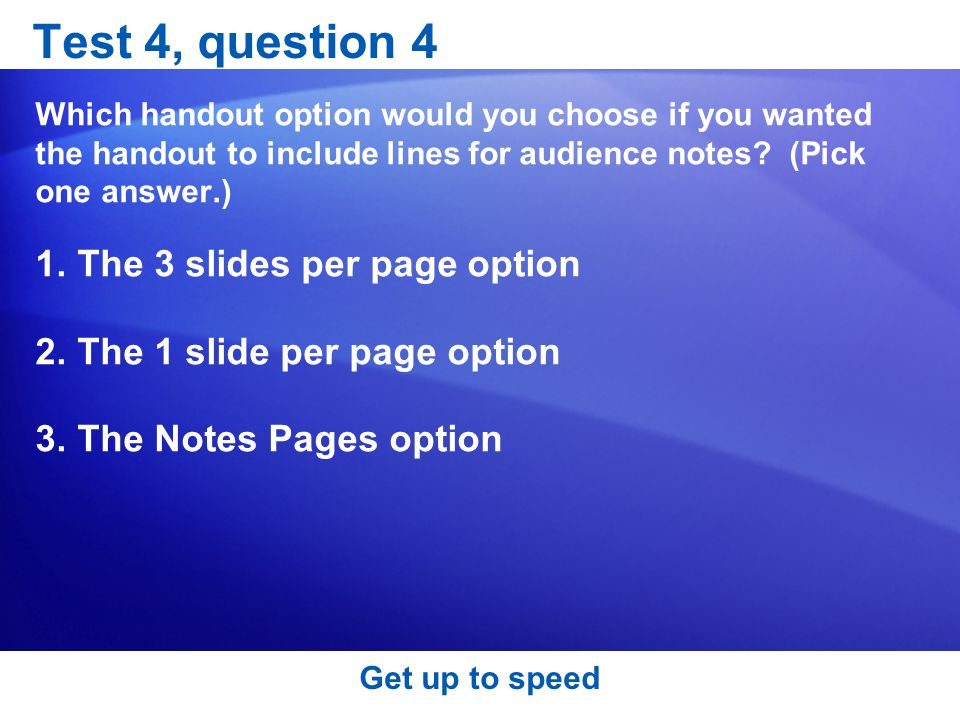 Test 4, question 4 The 3 slides per page option