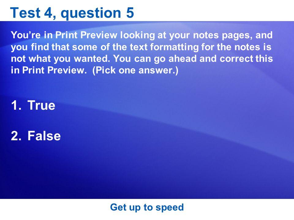Test 4, question 5 True False