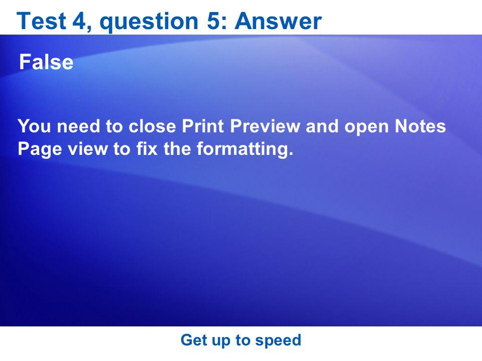 Test 4, question 5: Answer False
