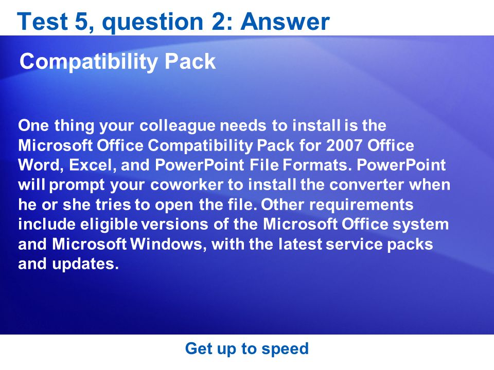 Test 5, question 2: Answer Compatibility Pack
