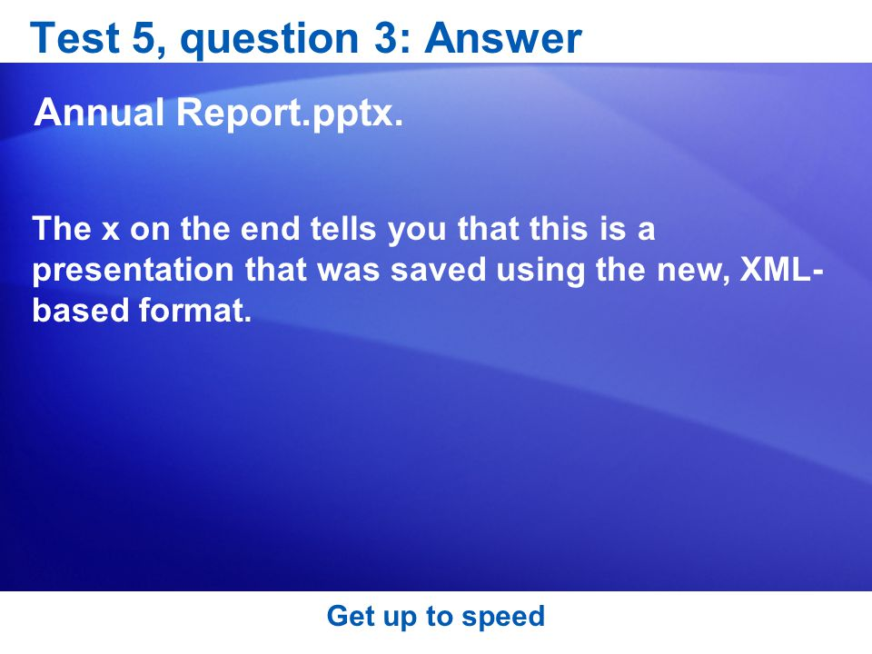 Test 5, question 3: Answer Annual Report.pptx.