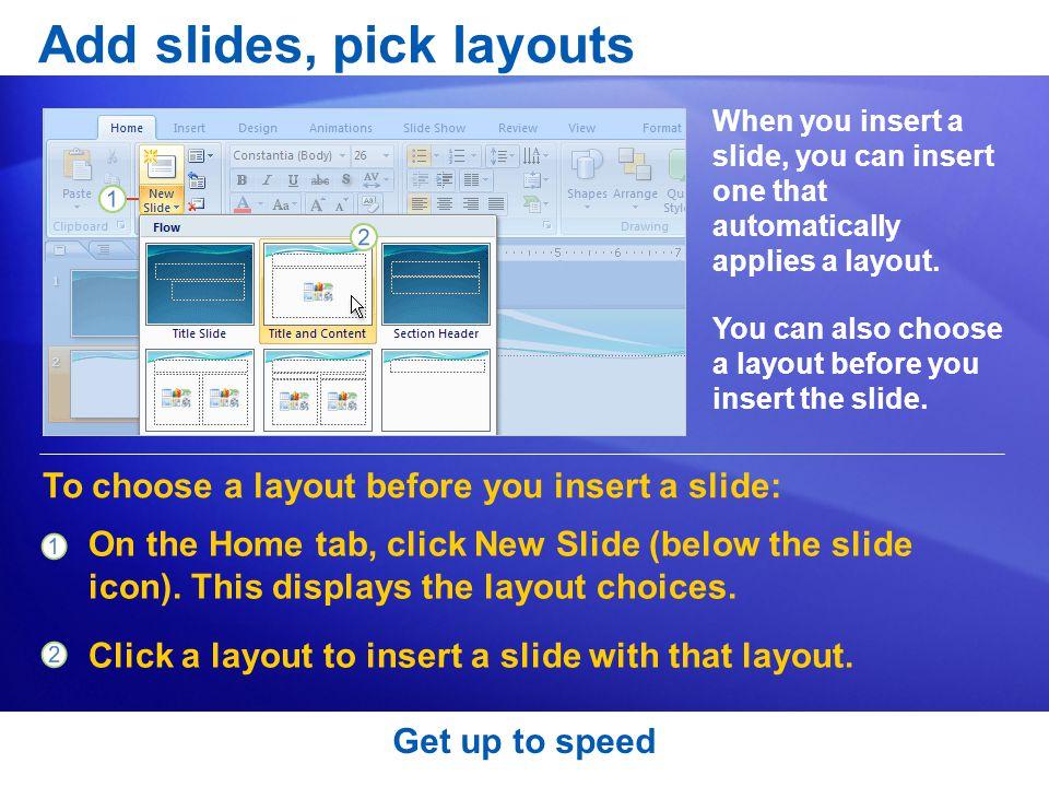 Add slides, pick layouts