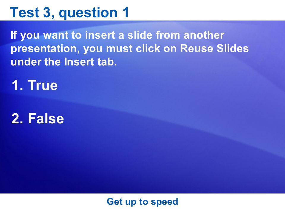 Test 3, question 1 True False