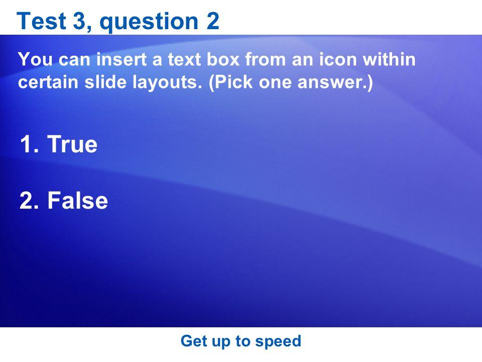 Test 3, question 2 True False
