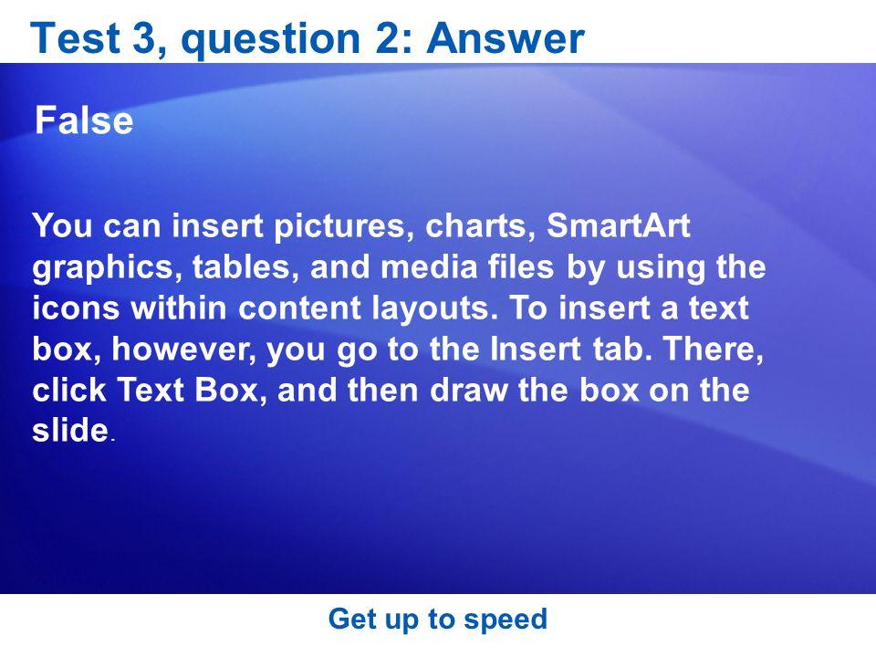 Test 3, question 2: Answer False