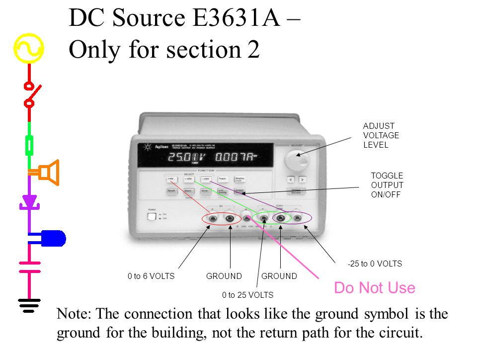 DC Source E3631A –Only for section 2