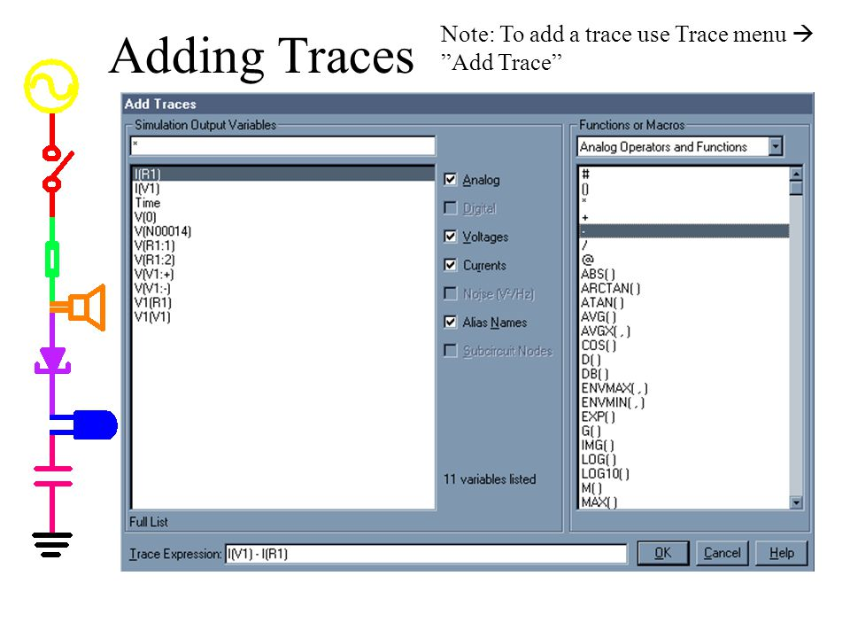 Adding Traces Note: To add a trace use Trace menu  Add Trace
