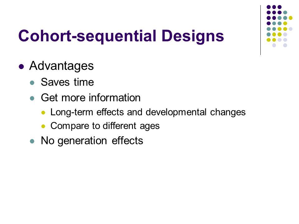 Cohort-sequential Designs
