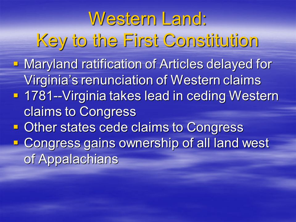 Western Land: Key to the First Constitution