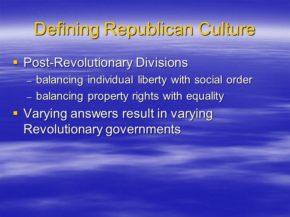 Defining Republican Culture