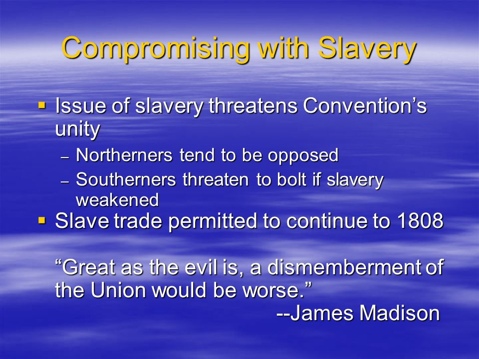 Compromising with Slavery