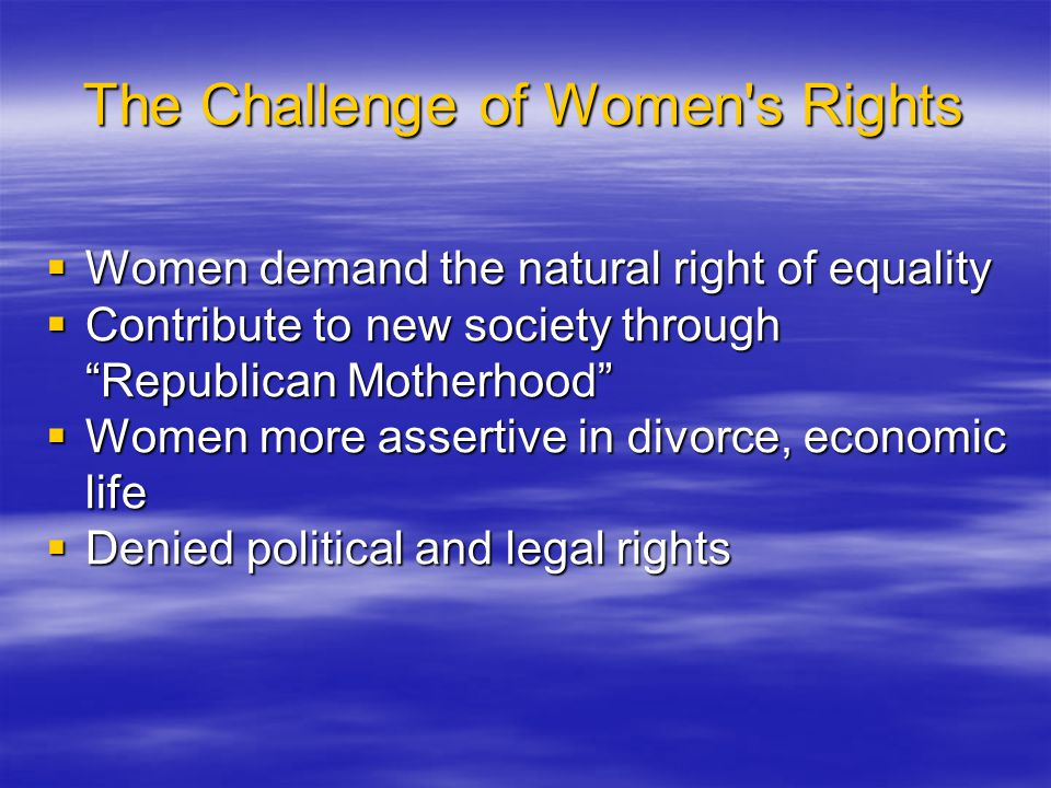 The Challenge of Women s Rights
