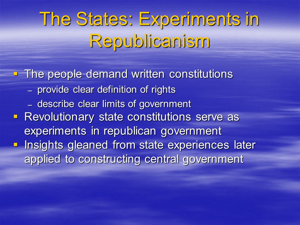 The States: Experiments in Republicanism