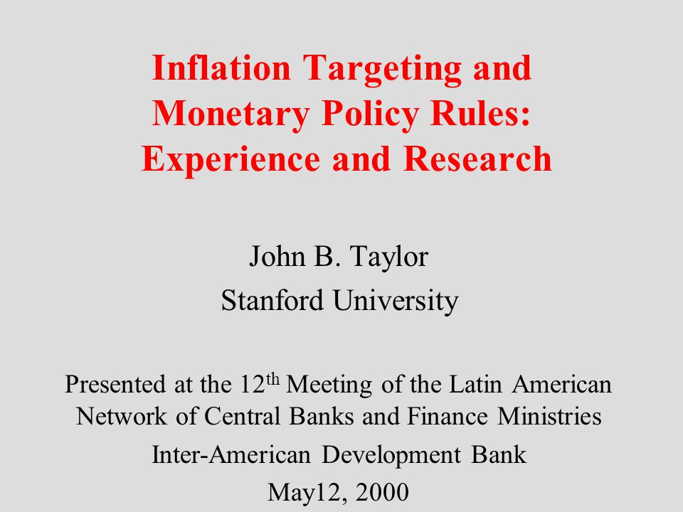 Inflation Targeting and Monetary Policy Rules: Experience and Research