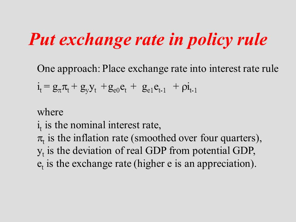 Put exchange rate in policy rule