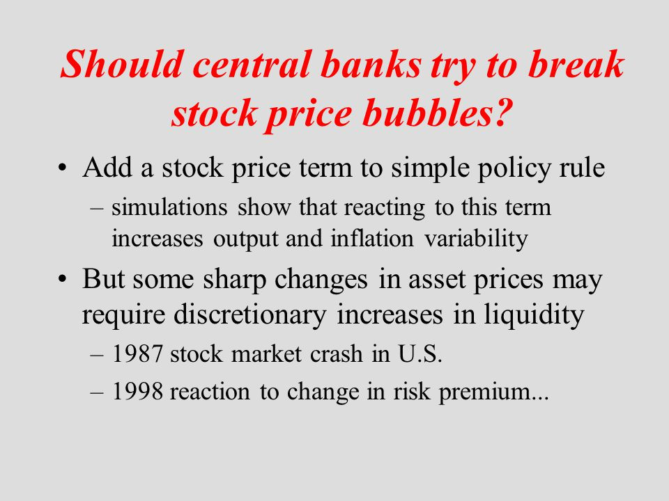 Should central banks try to break stock price bubbles