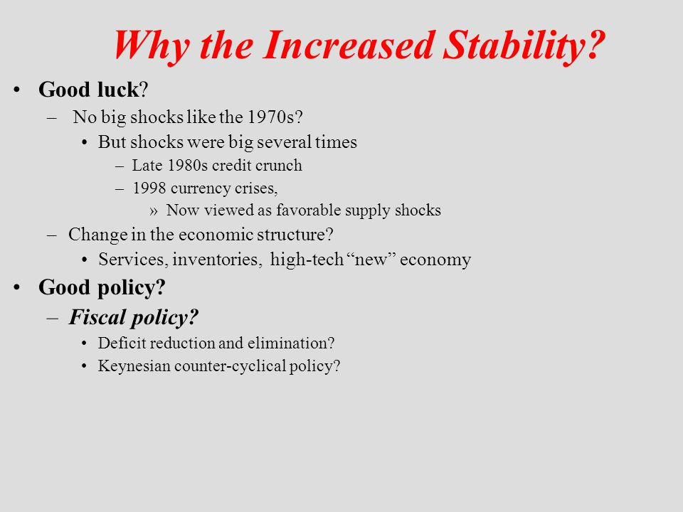 Why the Increased Stability