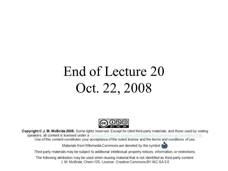 End of Lecture 20 Oct. 22, 2008
