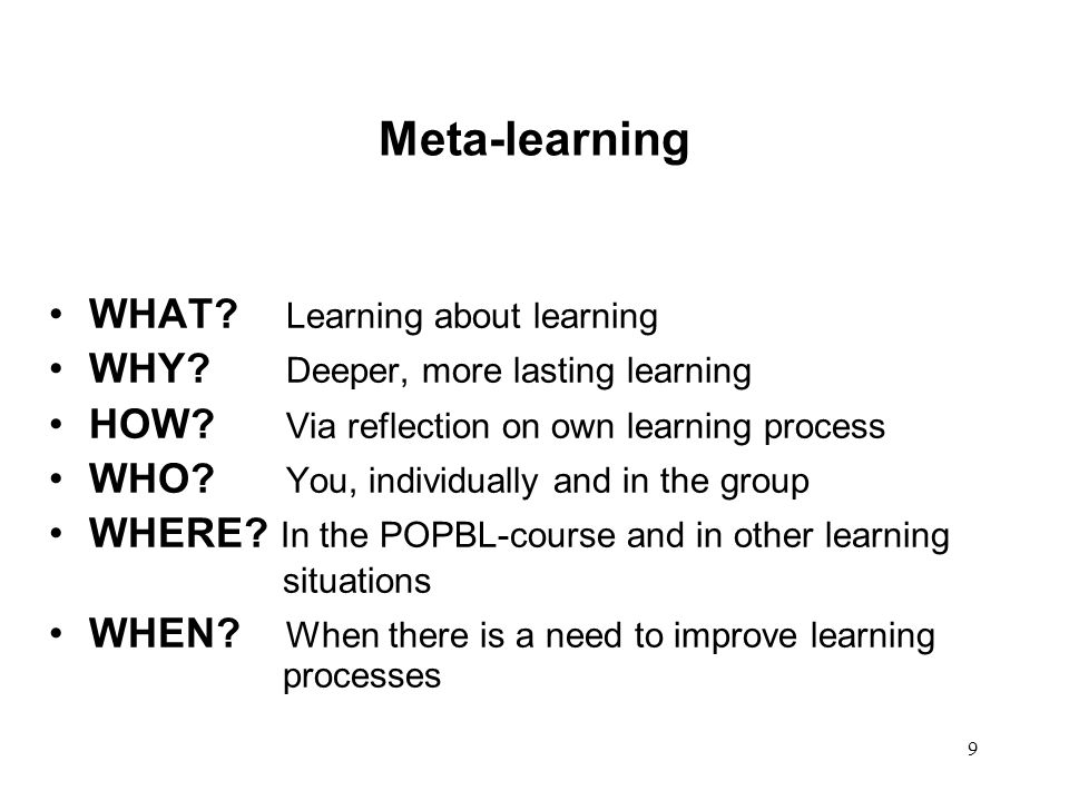 Meta-learning WHAT Learning about learning