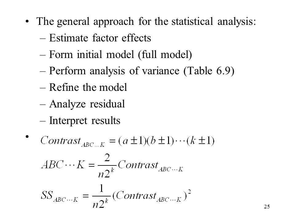 The general approach for the statistical analysis: