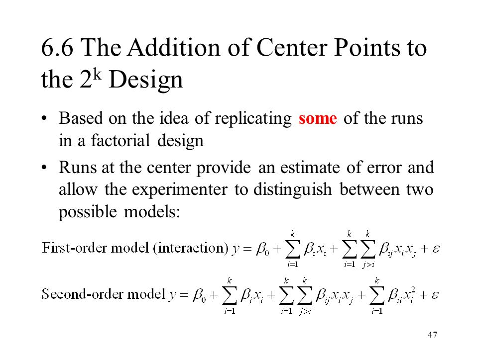 6.6 The Addition of Center Points to the 2k Design