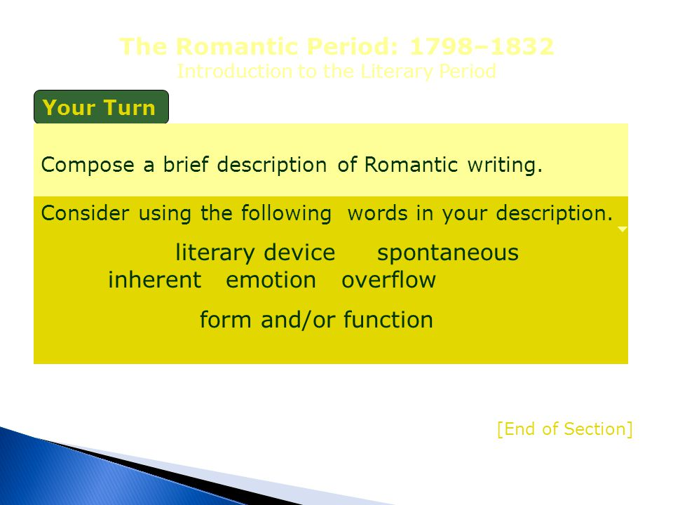 The Romantic Period: 1798–1832 Introduction to the Literary Period