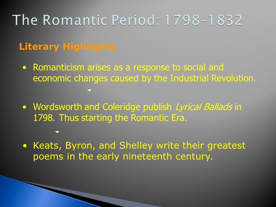 The Romantic Period: 1798–1832 Literary Highlights