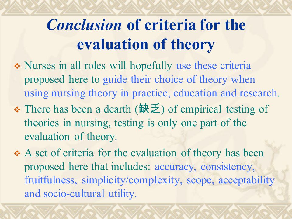 Conclusion of criteria for the evaluation of theory