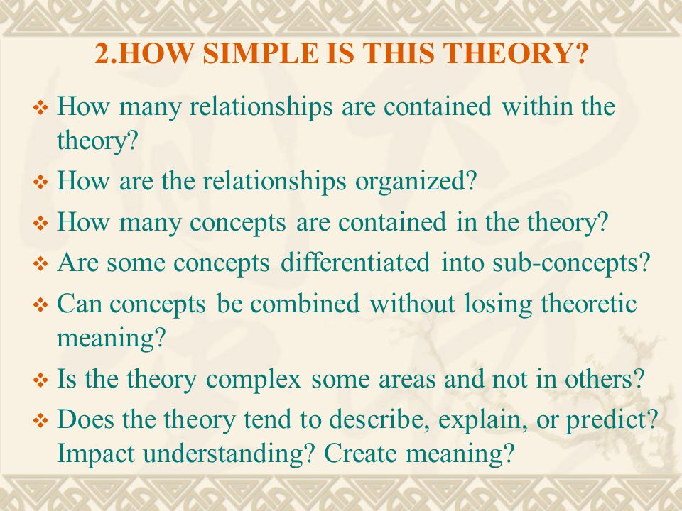 2.HOW SIMPLE IS THIS THEORY