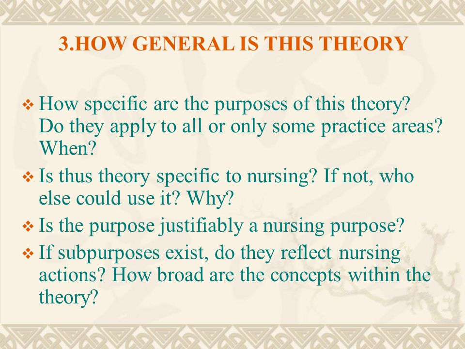 3.HOW GENERAL IS THIS THEORY